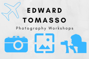 Edward Tomasso Photography Workshops